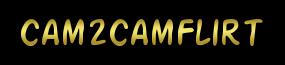 Cam2Cam,Cam To Cam,Cam 2 Cam Sex Flirt